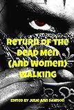 Return of the Dead Men (and Women) Walking, J. Tanner and Matthew Johnson, 1480004766