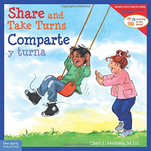 Share and Take Turns/Comparte y turna (Learning to Get Along®) (English and Spanish Edition)](Take Turns)