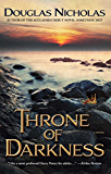 Throne of Darkness: A Novel