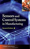 img - for Sensors and Control Systems in Manufacturing, Second Edition (Electronics) book / textbook / text book