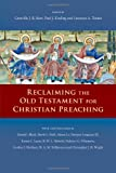 img - for Reclaiming the Old Testament for Christian Preaching book / textbook / text book