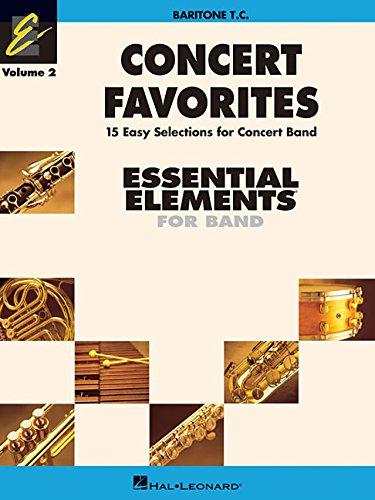 Concert Favorites Vol. 2 - Baritone T.C.: Essential Elements Band Series (Essential Elements 2000 Band)