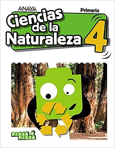Ciencias De La Naturaleza 4 Pieza A Pieza Spanish Edition Gómez Gil Ricardo Valbuena Pradillo Rafael 9788469851418 Books