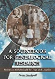 A Sourcebook for Genealogical Research, Foster Stockwell, 078641782X