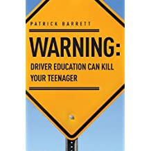 Warning: Driver Education Can Kill Your Teenager