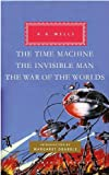img - for The Time Machine, The Invisible Man, The War of the Worlds (Everyman's Library (Cloth)) book / textbook / text book