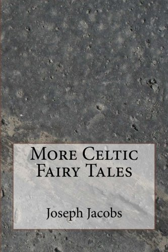 Download More Celtic Fairy Tales PDF