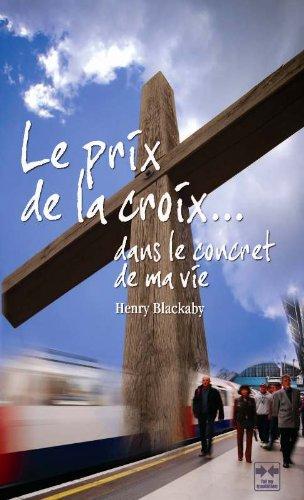 Le prix de la croix dans le concret de ma vie