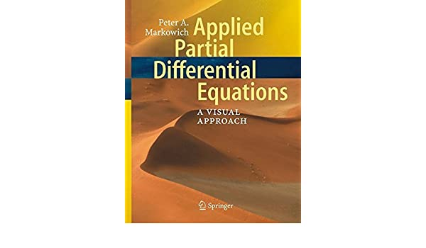 Applied Partial Differential Equations: A Visual Approach