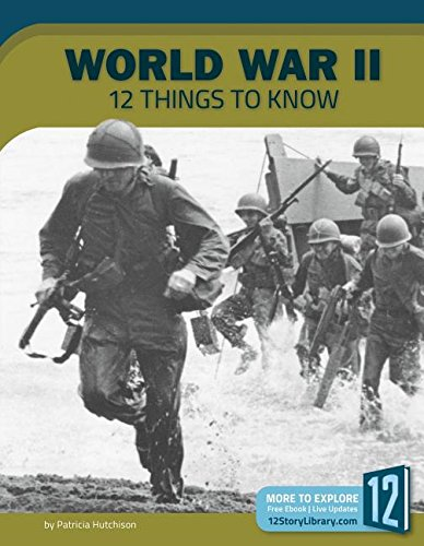 World War II: 12 Things to Know (Preserving America's Freedom) pdf