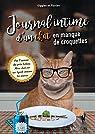 Journal intime d'un chat en manque de croquettes par Florian