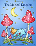 The Magical Kingdom: Relax and dream ‒ a