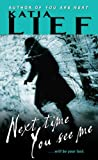 Next Time You See Me (Karin Schaeffer Book 2)