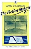 The Fiction-Makers, Anne Stevenson, 0192119729