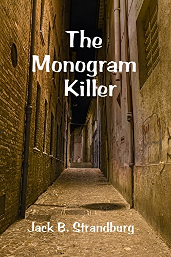 The Monogram Killer by [Strandburg, Jack]