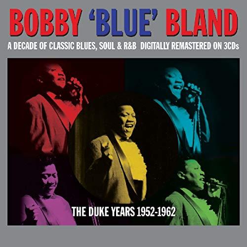 Duke Years 52-62 (The Best Of Bobby Bland)