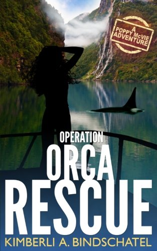 Operation Orca Rescue: A heart-pounding undercover mission on the high seas of Norway with a hint of romance (Poppy McVie Mysteries) (Volume 2) PDF