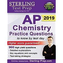 Sterling Test Prep AP Chemistry Practice Questions: High Yield AP Chemistry Questions & Review