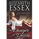 The Danger of Desire (Dartmouth Brides) (Volume 3)