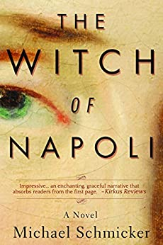 The Witch of Napoli by [Schmicker, Michael]