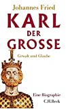 Karl der Große: Gewalt und Glaube