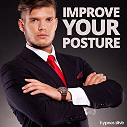 Improve Your Posture Hypnosis