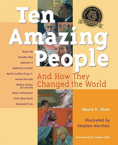 Ten Amazing People: And How They Changed the World (Amazing People)