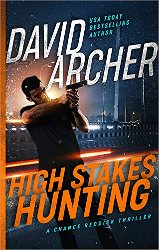 (High Stakes Hunting - A Chance Reddick Thriller)