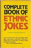 Complete Book of Ethnic Jokes
