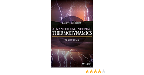 Advanced Engineering Thermodynamics Bejan Adrian Ebook Amazon Com