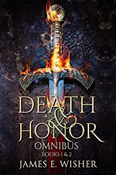 Death and Honor Omnibus: Books 1 & 2 by [Wisher, James E.]