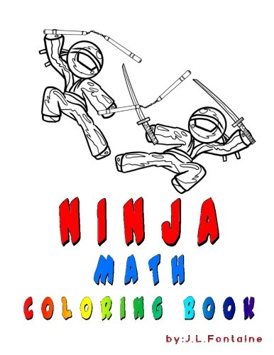 Ninja Math: Coloring Book: Amazon.es: James L Fontaine ...