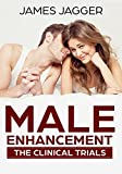 Male Enhancement: The Clinical Trials