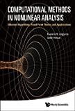 img - for Computational Methods in Nonlinear Analysis: Efficient Algorithms, Fixed Point Theory and Applications 1st edition by Ioannis K Argyros, Said Hilout (2013) Hardcover book / textbook / text book