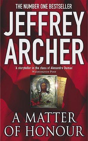A Matter of Honour by Archer Jeffrey (2012) Paperback