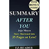 Summary - After You: Novel by Jojo Moyes -- Story Shortened into 35 Pages or Less! (After You -- Story Shortened into 35 Pages or Less! - Audible, Audiobook, Paperback, Hardcover, Book)