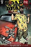 Amazon.com: Road of the Dead: Highway to Hell #2 eBook : Maberry, Jonathan, Moss, Drew: Kindle Store