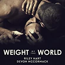 Weight of the World Audiobook by Devon McCormack, Riley Hart Narrated by Michael Pauley