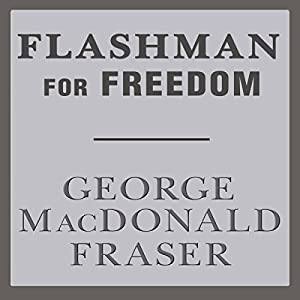 Flashman for Freedom Audiobook