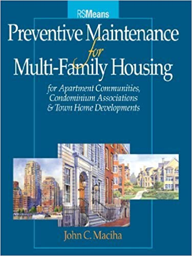 Book Preventative Maintenance for Multi-Family Housing: For Apartment Communities, Condominium Assciations and Town Home Developments (RSMeans) – March 25, 2005