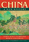 China : A New History, Fairbank, John King and Goldman, Merle, 0674018281