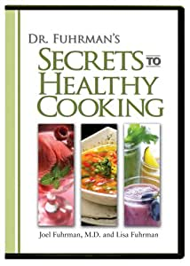 Dr. Fuhrman's Secrets to Healthy Cooking DVD