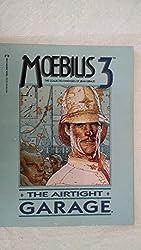 Moebius 3: The Airtight Garage (Epic Graphic novel)