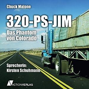 Das Phantom von Colorado (320-PS-Jim 2) Hörbuch