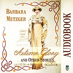 Autumn Glory and Other Stories Audiobook