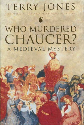 who-murdered-chaucer-a-medieval-mystery-by-terry-jones-2006-06-13