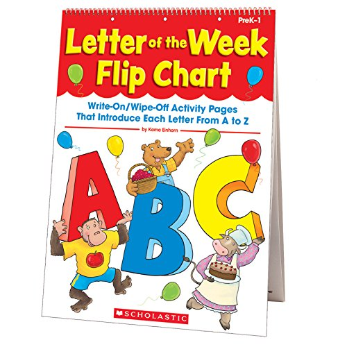 Letter of the Week Flip Chart: Write-On/Wipe-Off Activity Pages That Introduce Each Letter From A to Z