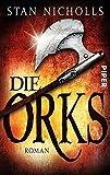 Die Orks: Roman