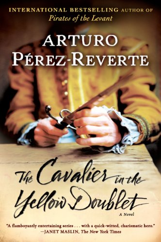 The Cavalier in the Yellow Doublet: A Novel (CAPTAIN ALATRISTE)