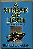 A Streak of Light, Richard Lockridge, 0397011776